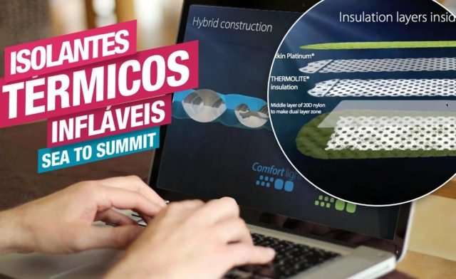 Entenda as diferenças entre os Isolantes Térmicos Infláveis Sea to Summit