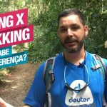 Entenda diferença entre Hiking e Trekking