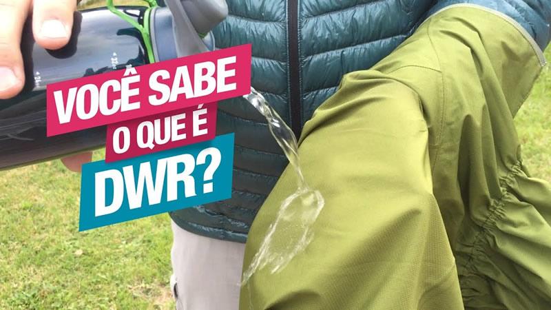 Você sabe o que é DWR?