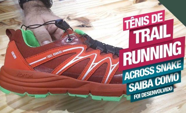 Saiba como foi desenvolvido o Tênis Across para Trail Running, da Snake