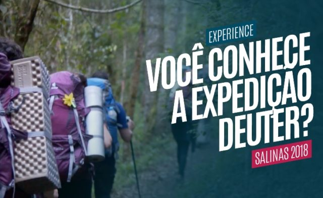 Você conhece a Expedição Deuter?
