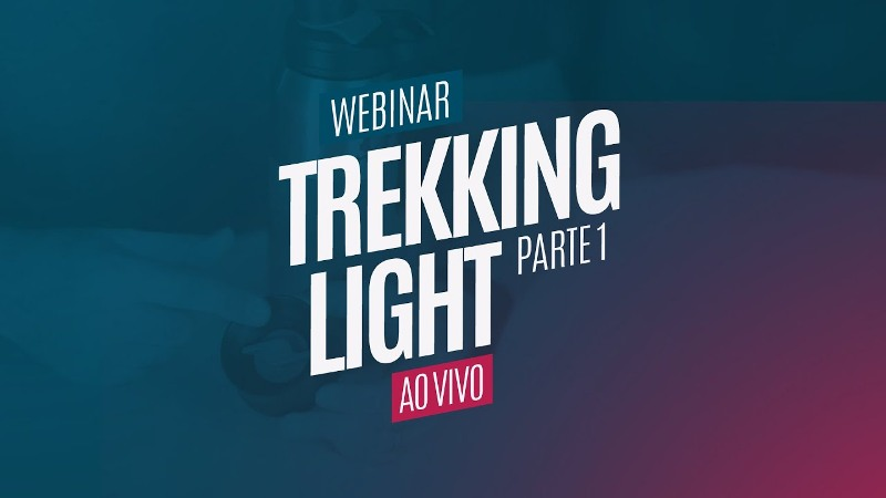 Webinar Trekking Light – Parte 1