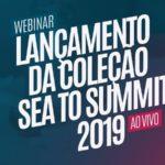 [Webinar] Lançamento da Coleção Sea to Summit 2019