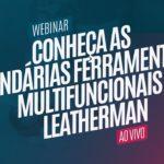 Conheça as Lendárias Ferramentas Multifuncionais Leatherman