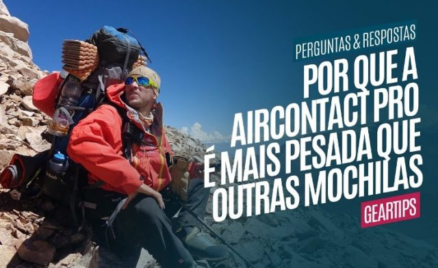 Por que a mochila Deuter Aircontact PRO é mais pesada que outras mochilas?