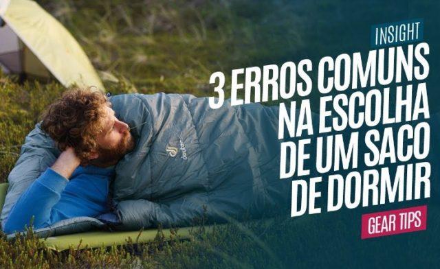 Os 3 Erros Mais Comuns na Hora de Escolher um Saco de Dormir