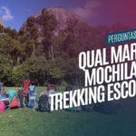 Marcas de mochila para trekking: Uma reflexão sobre o mercado Outdoor