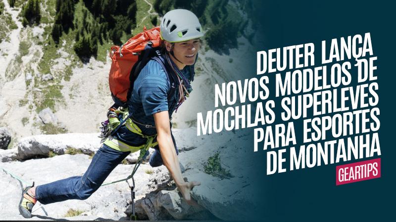 Deuter lança novos modelos de mochilas superleves