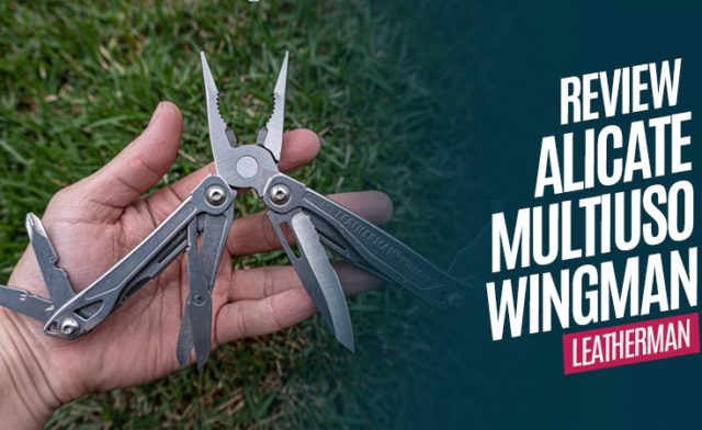 Review Alicate Wingman da Leatherman