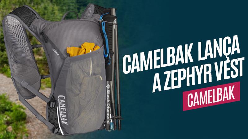 CamelBak lança a Zephyr Vest