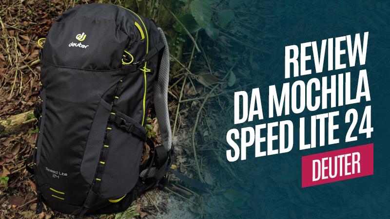 Review da mochila Deuter Speed Lite 24