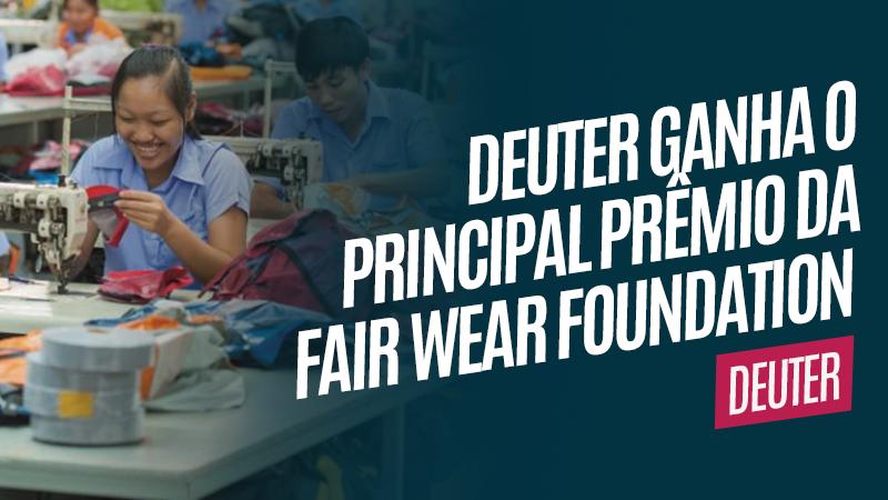 Deuter ganha prêmio da Fair Wear Foundation