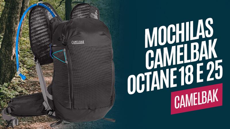 Novas mochilas CamelBak Octane 18 e 25