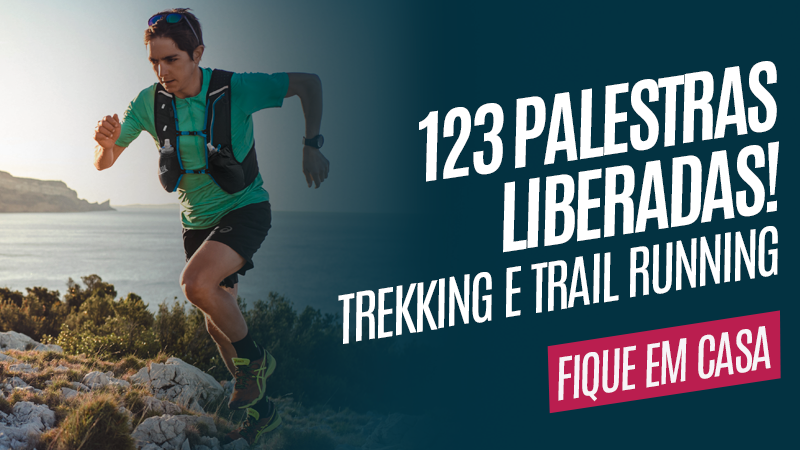 123 Aulas sobre Trekking e Trail Running para você assistir na quarentena