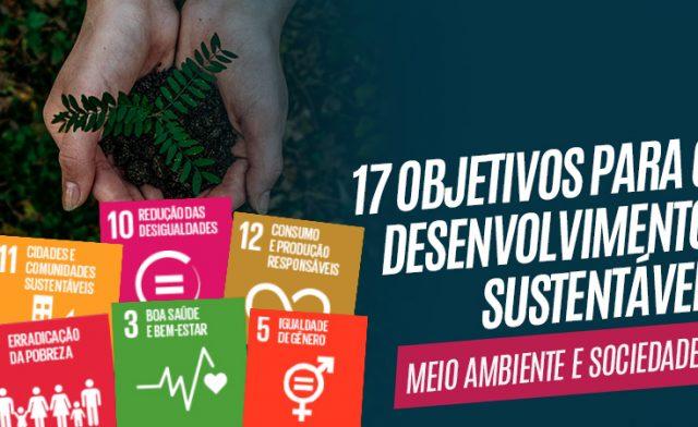 Você conhece os Objetivos para o Desenvolvimento Sustentável (ODS) da ONU?