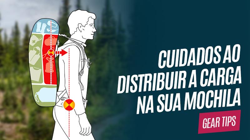 Cuidados os distribuir a carga na sua mochila de trilha