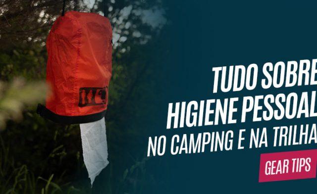 Higiene pessoal no camping e na trilha