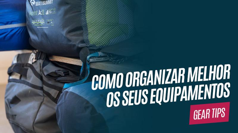 Como organizar seus equipamentos outdoor