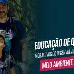 Educação de Qualidade – Objetivos para o Desenvolvimento Sustentável