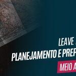 Leave no Trace – Planejamento e Preparação