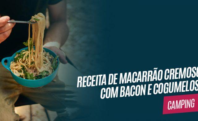 Receita – Macarrão cremoso com bacon e cogumelos