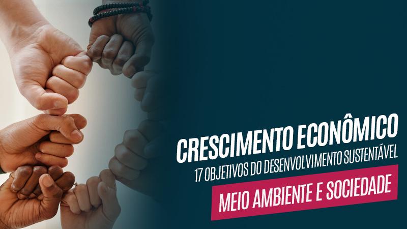 Crescimento Econômico – Objetivos para o Desenvolvimento Sustentável