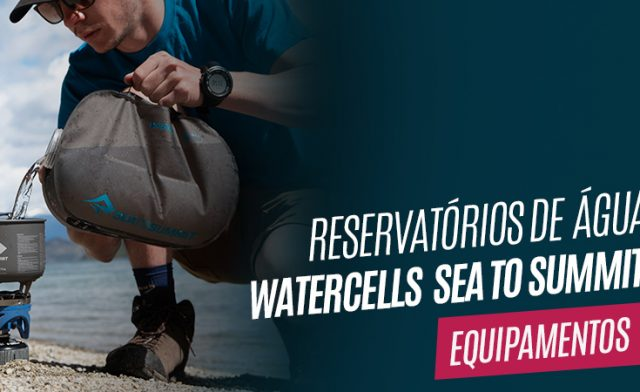 Conheça os Watercells da Sea to Summit