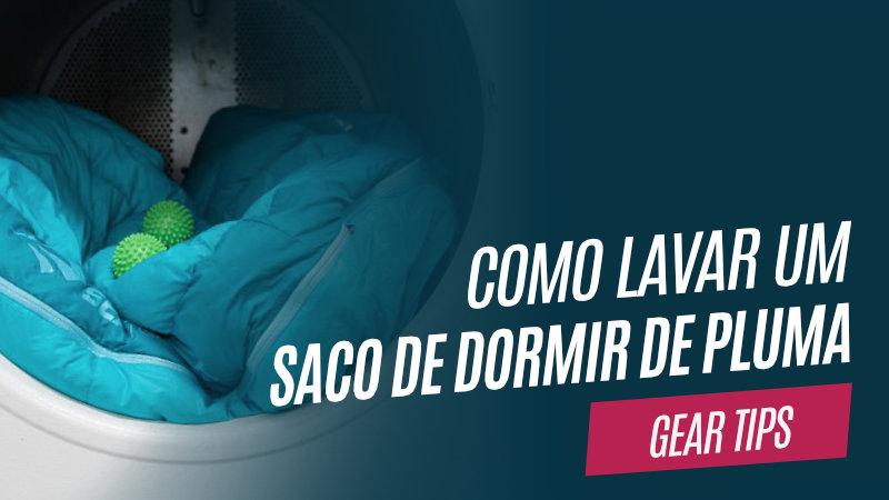 Aprenda a lavar corretamente um saco de dormir ou uma jaqueta de plumas