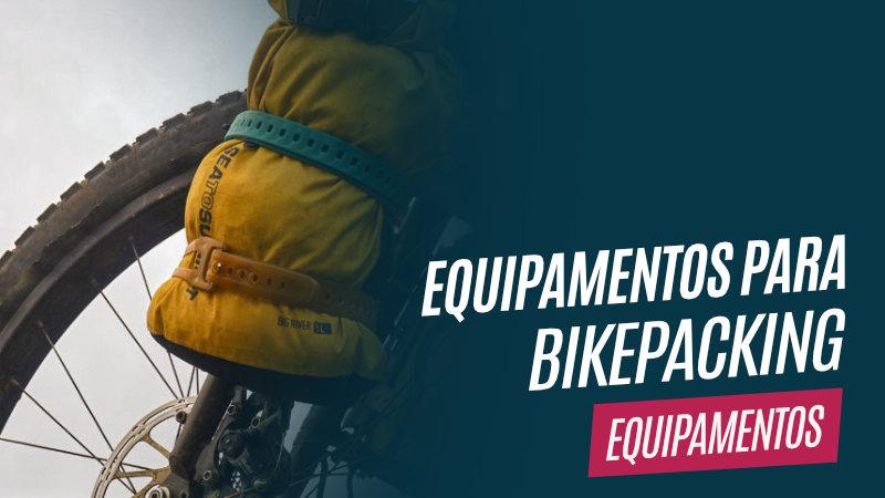 Equipamentos para Bikepacking