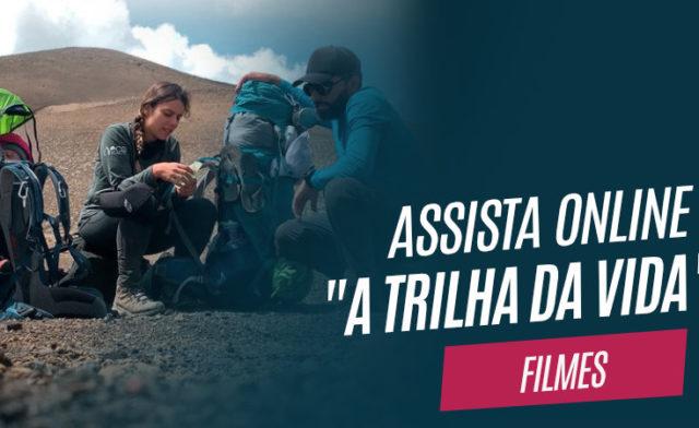 """Filme """"A Trilha da Vida"""""""