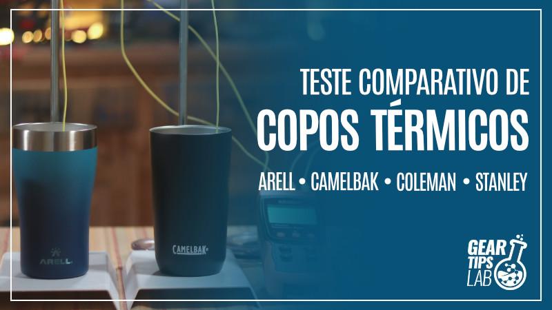 Teste Comparativo de Copos Térmicos – Arell, CamelBak, Coleman e Stanley
