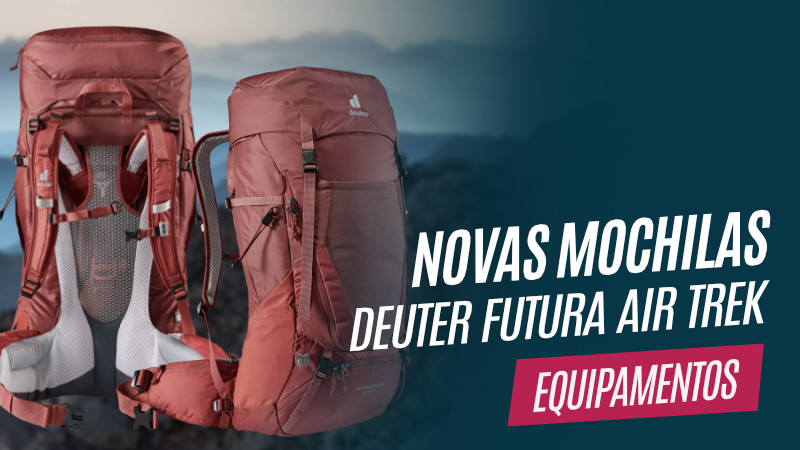 Novas mochilas Deuter Futura Air Trek